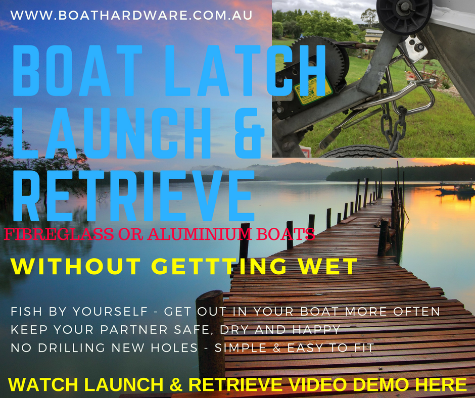Boat Launch & Retrieve Latch